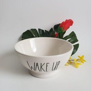 Rae Dunn Wake Up Bowl